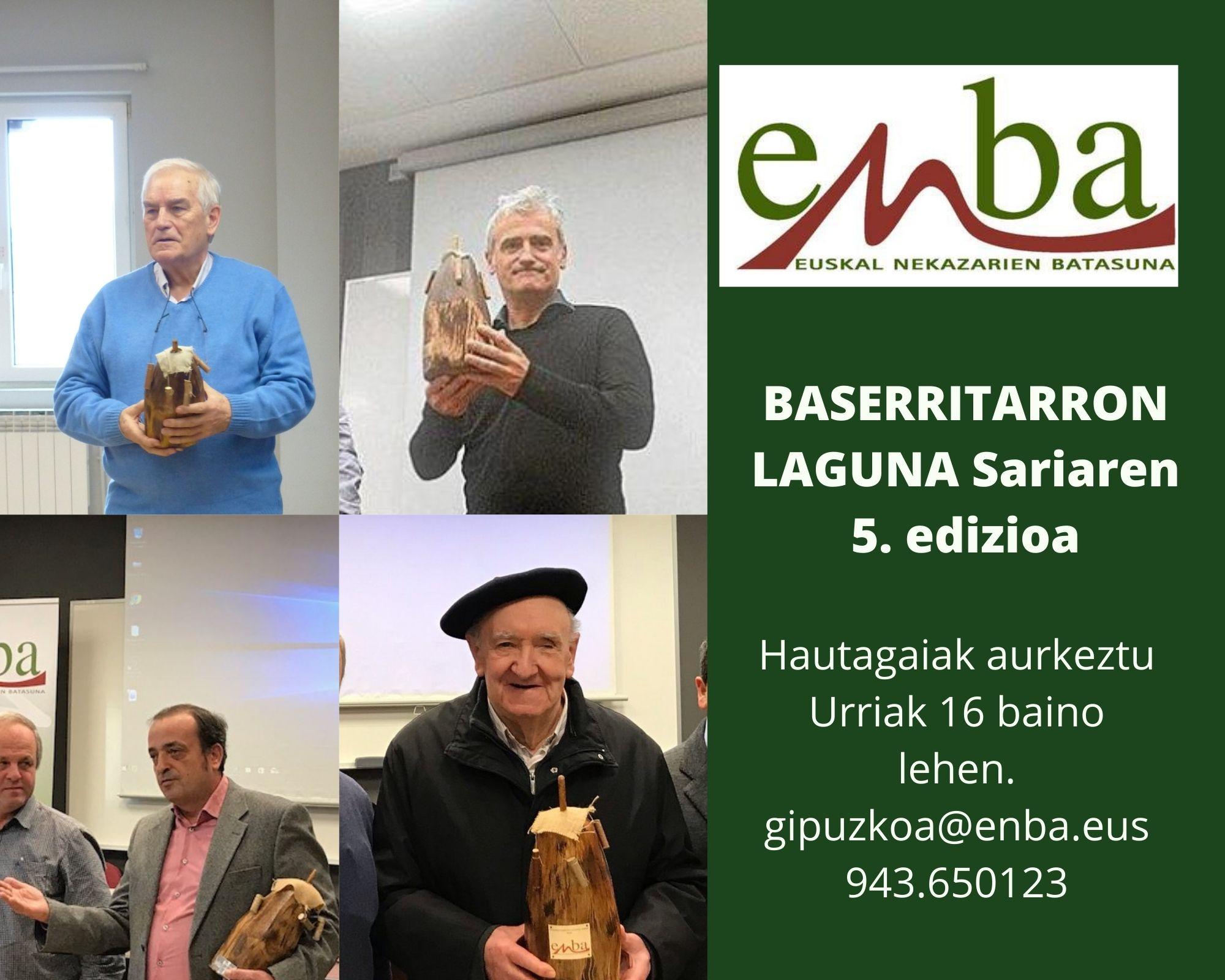 Abierto, hasta el 16 de octubre, el plazo para proponer candidatos a la 5ª edición del galardón BASERRITARRON LAGUNA